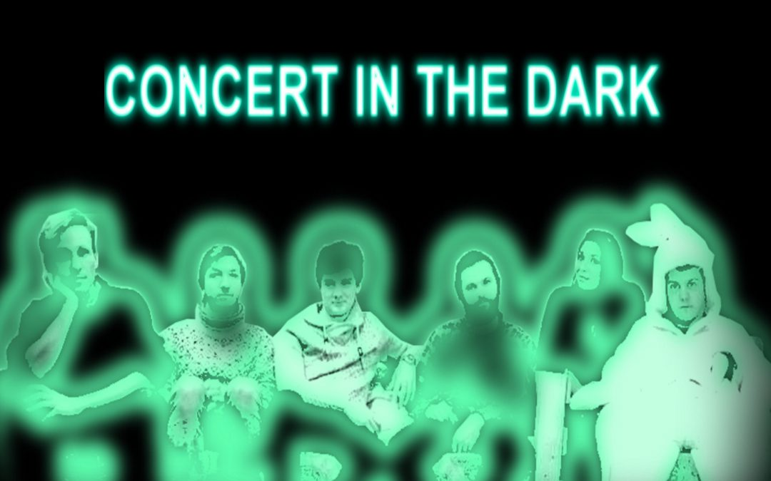 Concert in the Dark – ein aussergewöhnliches Konzertexperiment in absoluter Dunkelheit